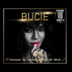 Bucie - Princess Of House (Easy To Love)