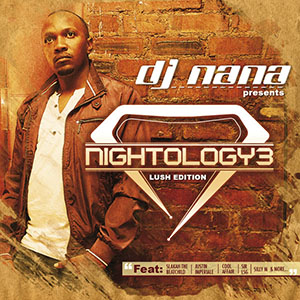 DJ Nana – Nightology Vol. 3