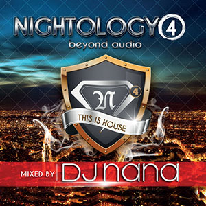 DJ Nana – Nightology Vol. 4