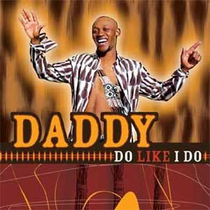 Daddy - Do Like I Do