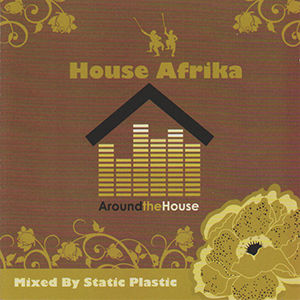 House Africa - Around The House