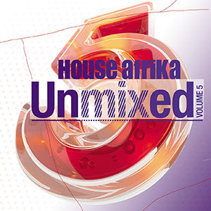 House Afrika Unmixed Vol. 5