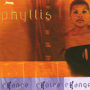 Phyllis - Chance Choice Change